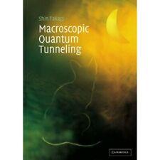 Macroscopic Quantum Tunneling Shin Takagi Paperback Cambridge Uni… 9780521675710