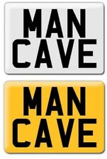 11 X 8 MAN CAVE SIGN WHITE OR YELLOW
