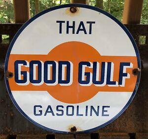 VINTAGE THAT GOOD GULF GASOLINE PORCELAIN GAS STATION MOTOR OIL ADVERTISING SIGN