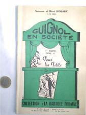 GUIGNOL EN SOCIETE POUR LES PETITS 1ère PARTIE SERIE II 1953 S & R BIDEAUX
