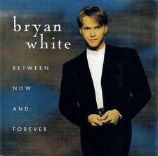 Bryan White: Between Now And Forever - CD (1996)