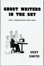 Ghost Writers in the Sky: More Communication from James - Susy Smith SIGNED 1990