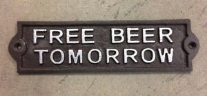 small FREE BEER TOMORROW Plate Plaque cast iron rustic brown with silver letters