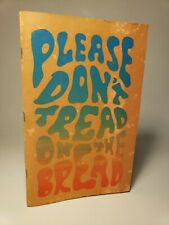 1969 'PLEASE DON'T TREAD THE BREAD' by HORNER SIGNED ! 60'S VENICE BEACH POETRY
