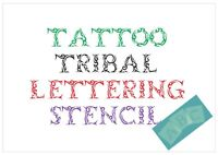 Tribal Tattoo Letter Stencil Tiles or Sheet 3 Sizes HD 350 Micron Mylar FONT001