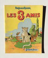 RABIER. Les 3 amis. Garnier Paris 1952