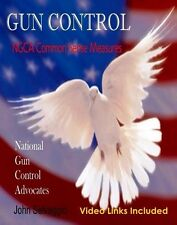 Book GUN CONTROL: NGCA Common Sense Measures Ebook PDF