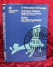 Catalogo Italiano della Posta Aerea Volume Primo 1846-1930 Cherubini Taragni