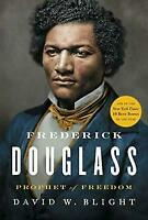 Frederick Douglass: Prophet of Freedom (Roughcut) by David W. Blight