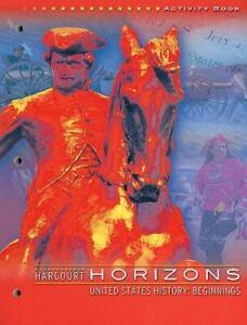 Horizons : United States History - Beginning by Harcourt School Publishers Staff