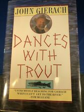 Dances With Trout by John Gierach signed first edition - as new/unread