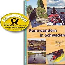 Kanuwandern in Schweden, 50 Kanu-Touren in Süd- & Mittelschweden (Kanuguide)