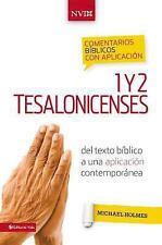 Comentario biblico con aplicacion NVI 1 y 2 Tesalonicenses: Del texto biblico a