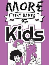 More Tiny Games for Kids: Games to play while out in the world (Osprey Games)