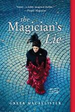 The Magician's Lie by Greer Macallister (2015, Paperback)