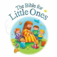 Bible for Little Ones by Juliet David (2012, Board Book)