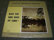 Faith Incorporated Presents~Have You Seen Jesus My Lord?~SEALED~Christian Gospel