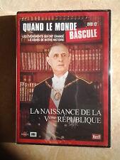 28074//QUAND LE MONDE BASCULE LA NAISSANCE DE LA V EME 5 EME REPUBLIQUE DVD NEUF