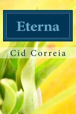 Eterna : Cartas Da Alma by Cid Correia (2014, Paperback, Large Type)