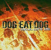 Walk With Me von Dog Eat Dog | CD | Zustand gut