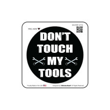 """DONT TOUCH MY TOOLS ROUND (3 Pack) Hard Hat Helmet Printed Sticker (size: 2"""")"""