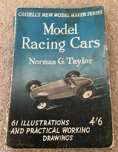 Vintage Model Racing Cars By Norman G. Taylor - Cassell's New Model Maker Series