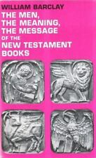 The Men, the Meaning, the Message of the New Testament Books: A Series-ExLibrary