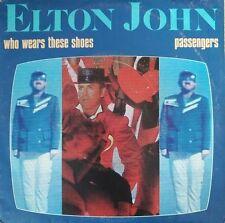 "Elton John - Who Wears These Shoes - Vinyl 7"" 45T (Single)"