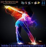 X-TREME MIX UP 11 - 2015 CD - NEW CLUB REMIXES - 2 DJ MIXES (DANCE/HOUSE) LISTEN