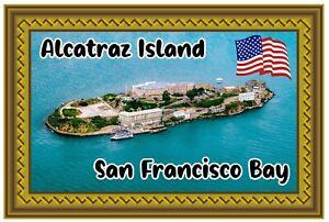 ALCATRAZ, SAN FRANCISCO, USA - SOUVENIR NOVELTY FRIDGE MAGNET - SIGHTS / GIFTS