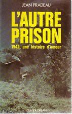 L'AUTRE PRISON / Jean Pradeau