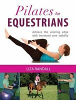Pilates for Equestrian by Randall, Liza (Paperback book, 2014)