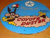 "VINTAGE 70 PLYMOUTH WILE E COYOTE DUSTER MOPAR 10"" PORCELAIN METAL GAS OIL SIGN!"