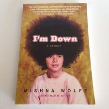 Mishna Wolff. I'M DOWN - 2009 Advance Readers Edition (ARC), Trade PB - LIKE NEW