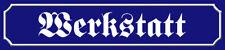 Blechschild Straßenschild 46x10cm Werkstatt Retro Metall Schild