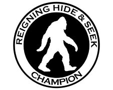 Bigfoot Reigning  Hide & Seek Sasquatch Humorous Funny Vinyl Decal Sticker 5x5