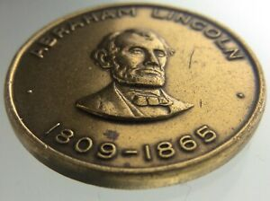 Abraham Lincoln Medallion 1809-1865 Government of the People by the People W669