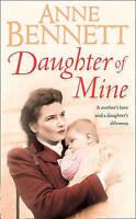 Daughter of Mine, Bennett, Anne, Very Good Book
