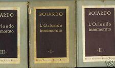 BOIARDO - L' ORLANDO INNAMORATO - 3 VOL - UTET 1945