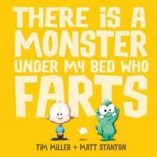 There Is a Monster Under My Bed Who Farts Miller Stanton Priority Post AU