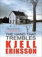 KJELL ERIKSSON THE HAND THAT TREMBLES By KJELL ERIKSSON