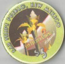 SAN FELIPE  $5  CASINO HOLLYWOOD    CHIP NEW MEXICO REVERSE SIDE VIP