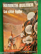 LA CITE FOLLE KENNETH BULMER N24 LE MASQUE SCIENCE FICTION