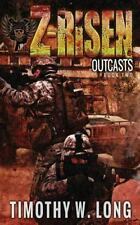 Z-Risen: Outcasts (Volume 2), Long, Timothy W, Good Book