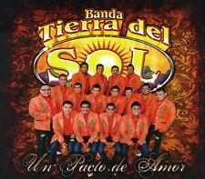 Un Pacto De Amor - Banda Tierra Del Sol (CD Used Very Good)