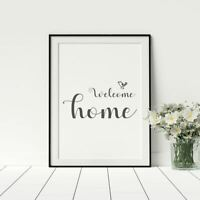 Welcome Home Caligraphy Style Quote Black And White Artwork Hallway Prints