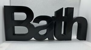 """""""Bath"""" Word Ornament in Arial Font - 7x19.5x1.5cm - Various Colours"""