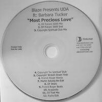 "BLAZE pres UDA ft BARBARA TUCKER ""MOST PRECIOUS LOVE"" 12-MIX 2005 PROMO CD(R)"