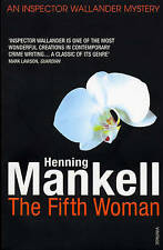 The Fifth Woman: Kurt Wallander, Mankell, Henning, New Book
