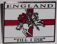 England pin badge - England Till I Die pin badge, Cross of St George badge